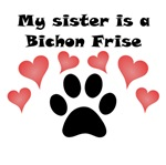 My Sister Is A Bichon Frise