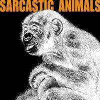 Sarcastic Animals