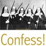 Confess!