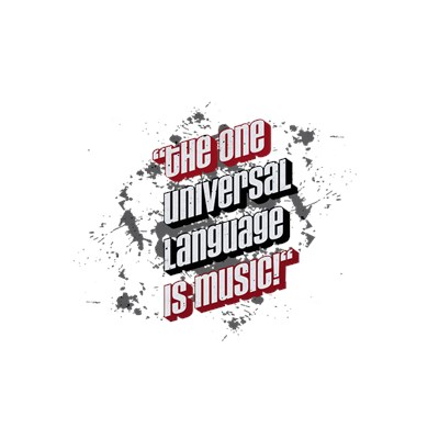 the one universal language is music