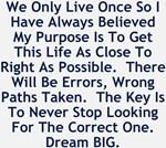 Never Stop Looking Dream BIG Design