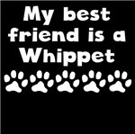 My Best Friend Is A Whippet