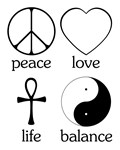 Peace Love Life Balance ~ The primary values for living a spiritual existence.