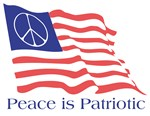 Peace is Patriotic ~ Patriot: noun 1. a person who loves, supports, and defends his or her country and its interests with devotion.