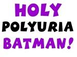 Holy Polyuria, Batman!