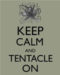 Keep Calm and Tentacle On Octopus Parody Hipster