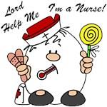 Lord Help Me I'm a Nurse