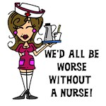 Worse Without a Nurse