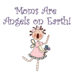 Moms Are Angels on Earth