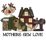 Mothers Sew Love