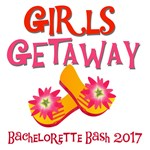 Girls Getaway 2017 T-shirts and Gifts