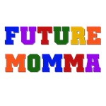 Future Momma T-shirts and Gifts