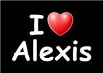 I Love Alexis (W)