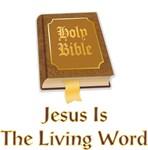 Jesus Is The Living Word