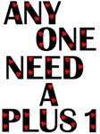 Anyone Need a Plus 1