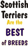 Scottish Terriers are the Best of Breeds Design