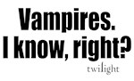 Vampires, I know, right?