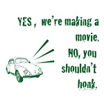 Don't Honk, We're Making a Movie! Moviemaking Gift