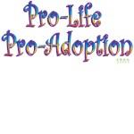 Pro-Life Pro-Adoption