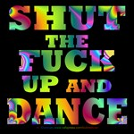 Shut the Fuck Up (Color) -