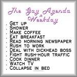 The Gay [weekday] Agenda