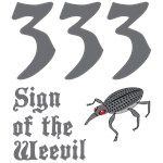 333 Sign of Weevil