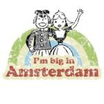 Big In Amsterdam