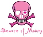 Beware of Mommy