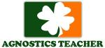 Irish AGNOSTICS TEACHER