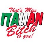 Miss Italian bitch