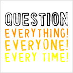 Question Everyone T-shirts