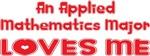 An Applied Mathematics Major Loves Me