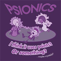 Psionics: I think it uses points?