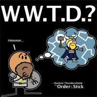 Durkon: W.W.T.D.?