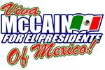 Viva McCain For President Of Mexico T-shirts/Gifts