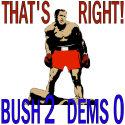 Bush 2 Dems 0 George Bush T-shirts