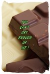 Chocolate-You can't get enough