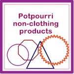 Potpourri non-clothing