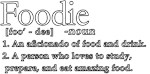 Foodie Defined