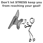 Don't Let STRESS Keep You From Reaching Your Goal
