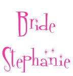 Bride Stephanie