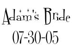 Adam's Bride 07-30-05
