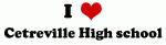 I Love Cetreville High school