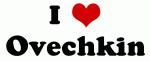 I Love Ovechkin