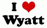 I Love Wyatt