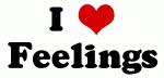 I Love Feelings