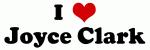 I Love Joyce Clark