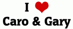 I Love Caro & Gary