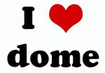 I Love dome