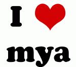 I Love mya